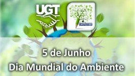 UGT assinala o Dia Mundial do Ambiente